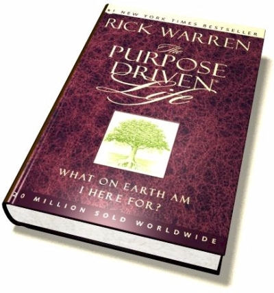 The Purpose Driven Life, by RIck Warren