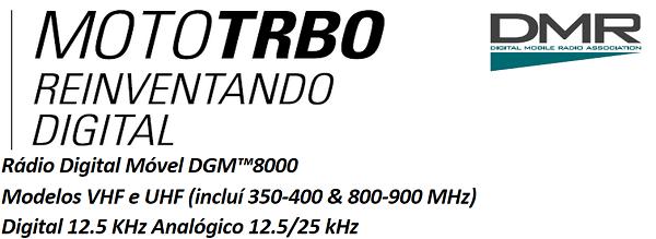 Radio Motorola DGM8000 Venda, Locação, Assistência Técnica
