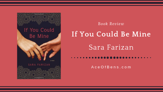 Review of If You Could Be Mine by Sara Farizan