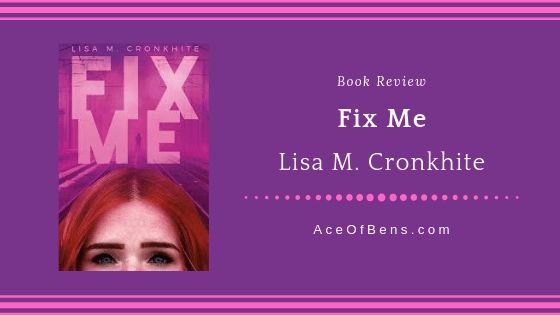 Review of Fix Me by Lisa M. Cronkhite