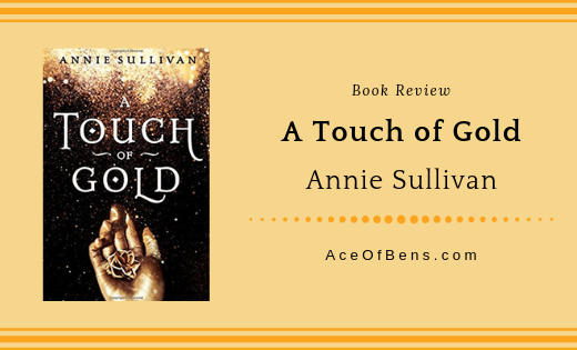 Review of A Touch of Gold by Annie Sullivan