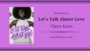 Review of Let's Talk About Love by Claire Kann