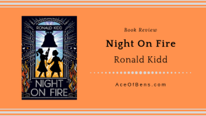 Review of Night On Fire by Ronald Kidd