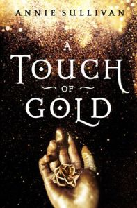 Cover of A Touch of Gold by Annie Sullivan