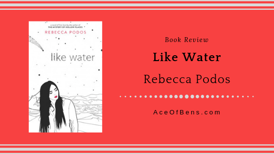 Review of Like Water by Rebecca Podos