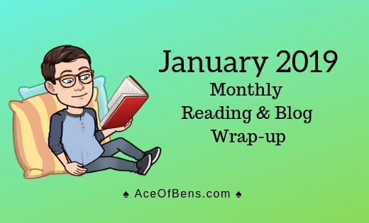 January 2019 Reading and Blog Wrap-Up