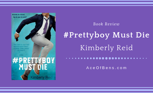 Review of #Prettyboy Must Die by Kimberly Reid