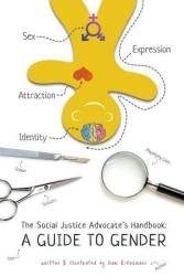 Cover of The Social Justice Advocate's Handbook: A Guide To Gender by Sam Killernmann