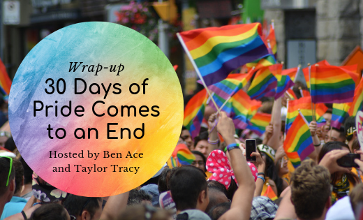 30 Days Of Pride Wrap-Up
