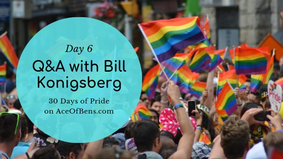Bill Konigsberg - 30 Days of Pride