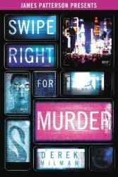Cover of Swipe Right For Murder by Derek Milman