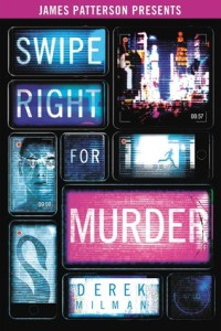 Cover of Swipe Right For Murder by Derek Milman