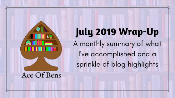 July 2019 Wrap-Up