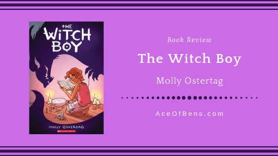 Review of The Witch Boy by Molly Ostertag