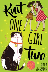 Cover of Knit One, Girl Two by Shira Glassman