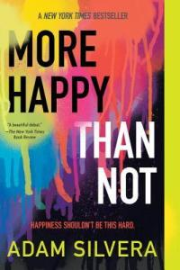 Cover of More Happy Than Not by Adam Silvera