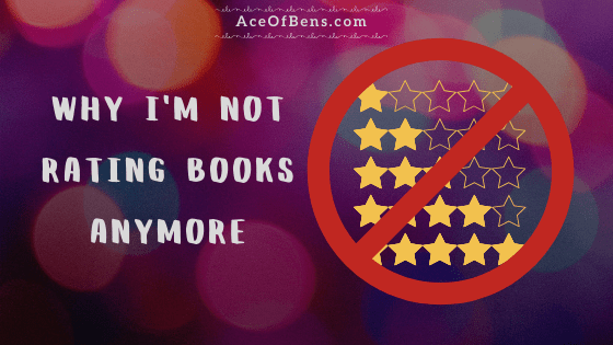 Why I'm Not Rating Books Anymore