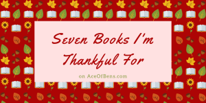 Seven Books I'm Thankful For
