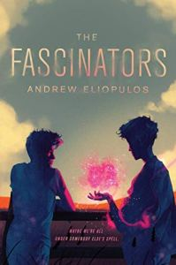 Cover of The Fascinators by Andrew Elipolus