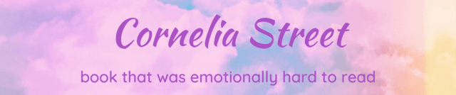 Cornelia Street - a book that was emotionally hard to read