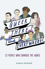 Cover of Queer There and Everywhere by Sarah Prager