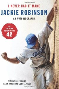 Cover of I Never Had It Made by Jackie Robinson