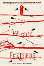 Cover of The Weight of Feathers by Anna-Marie McLemore