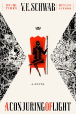 Cover of A Conjuring of Light by V.E. Schwab
