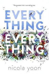 Cover of Everything, Everything by Nicola Yoon
