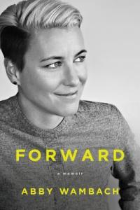 Cover of Forward by Abby Wambach