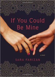 Cover of If You Could Be Mine by Sara Farizan