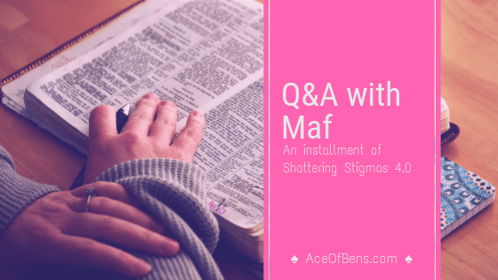 Q&A with Maf | Shattering Stigmas
