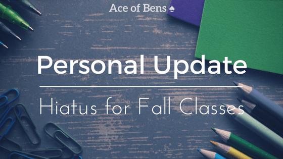 Hiatus for Fall Classes