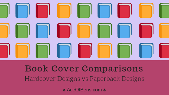 Book Cover Comparisons - Hardcover Designs vs. Paperback Designs