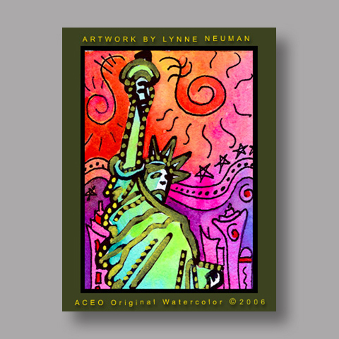 Signed ACEO Print *Statue of Liberty NY #457* by Lynne Neuman