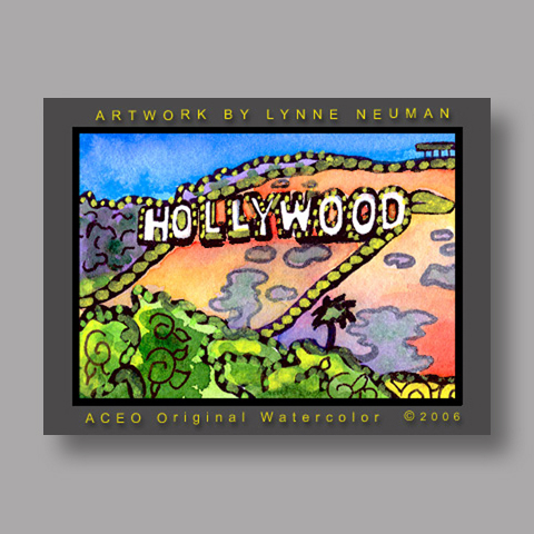 Signed ACEO *Hollywood Sign California #720** by Lynne Neuman
