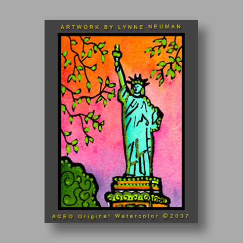 Signed ACEO Print *Statue of Liberty NY #1714* by Lynne Neuman
