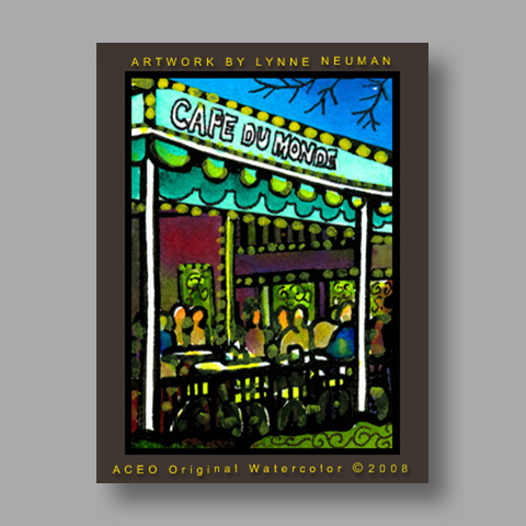 Signed ACEO Print *Cafe Du Monde New Orleans #2024* by Lynne Neuman