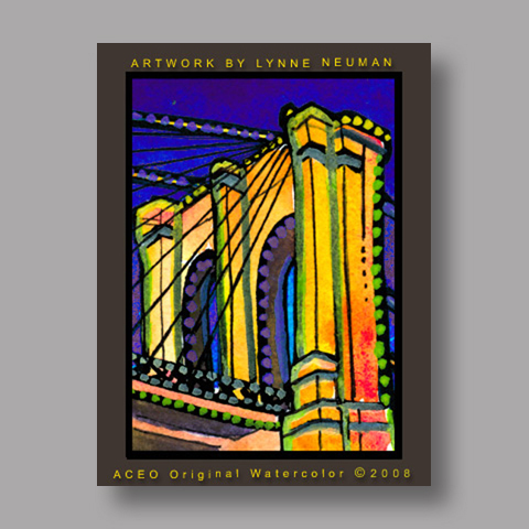 Signed ACEO *Brooklyn Bridge New York #2607* by Lynne Neuman