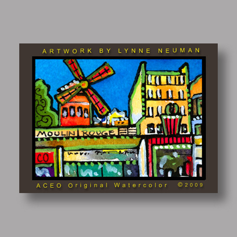 Signed ACEO *Moulin Rouge Paris #2730* by Lynne Neuman