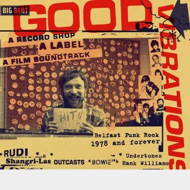 Good Vibrations: A Record Shop, A Label, A Film Soundtrack