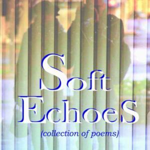 Soft Echoes by Olaleye Gift Emmanuel