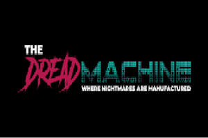Dread Machine Anthology Submission