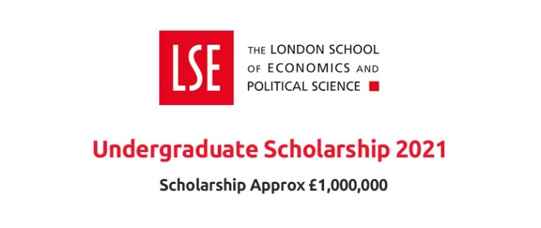 London School of Economics and Political Science Undergraduate Scholarship 2021