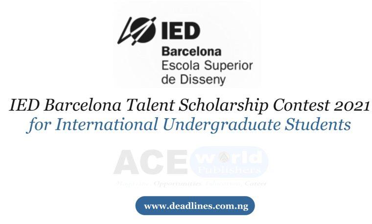 IED Barcelona Talent Scholarship Contest 2021 for International Undergraduate Students