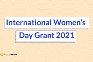 Flutterwave Women's Day N1million Grant