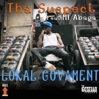 Tha Suspect ft. M.I - LOKAL GOVAMENT