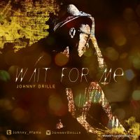 Johnny Drille - WAIT FOR ME | Lyrics Included