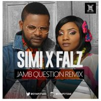 Simi ft. Falz - JAMB QUESTION (Remix)