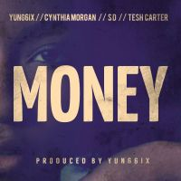 KKTBM ft. Yung6ix, Cynthia Morgan, Tesh Carter & SD - MONEY
